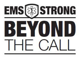 BEYOND THE CALL – EMS Strong